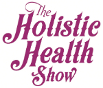 The Holistic Health Show